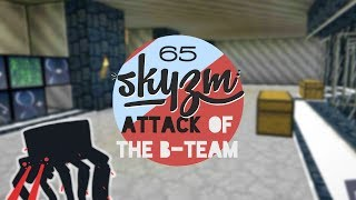 Attack of the B Team 65 - Minecraft Mods - STUPID SYSTEM!