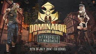 getlinkyoutube.com-Dominator 2014 Metropolos of Massacre | Hardcore | Goosebumpers