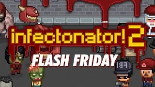 """""""INFECTING THE WORLD!"""" Infectonator 2 - FF"""