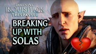 getlinkyoutube.com-Dragon Age: Inquisition - Breaking up with Solas in Trespasser DLC