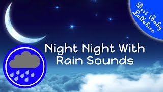 getlinkyoutube.com-👶😴8 HOURS Rain Sounds For Sleep Lullabies Songs for Babies To Go To Sleep Baby Lullaby RAIN THUNDER