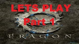 Let's Play: Eragon episode #1 Tutorial and first level!
