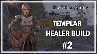 getlinkyoutube.com-TEMPLAR HEALER BUILD 2.0 - The Elder Scrolls Online Review One Tamriel