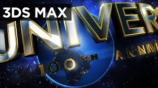 getlinkyoutube.com-3D Max: UNIVERSAL 100 Years - Under Improvement!