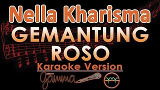 Nella Kharisma   Gemantung Roso KOPLO (Karaoke Lirik Tanpa Vokal)