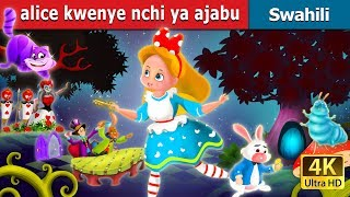 Alice kwenye nchi ya ajabu | Hadithi za Kiswahili | Katuni za Kiswahili | Swahili Fairy Tales width=