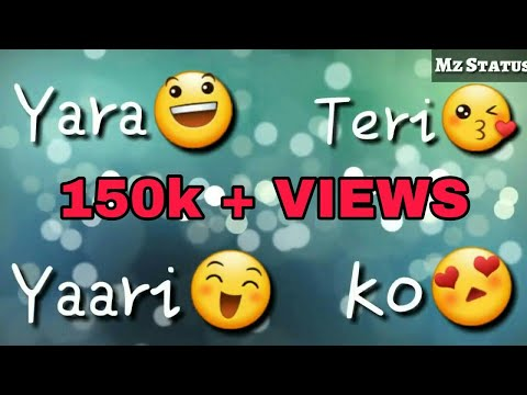 yara teri yari ko whatsapp status video song download