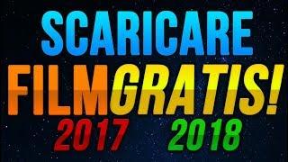Come scaricare FILM GRATIS - 2017