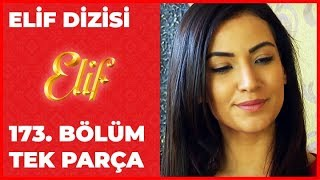 getlinkyoutube.com-ELİF - 173.BÖLÜM (HD)