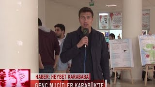 GENÇ MUCİTLER KARABÜK'TE