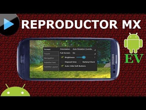 El mejor REPRODUCTOR de VIDEOS android   Reproductor MX   Android Evolution