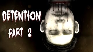 getlinkyoutube.com-DIDN'T NEED TO SEE THAT!! | Detention Gameplay Part 2 (Taiwanese Horror)