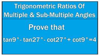 Trigonometric Ratios Of Multiple and Sub Multiple Angles Example # 15 / Maths Trigonometry