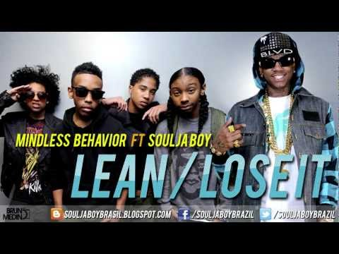 Mindless Behavior ft. Soulja Boy Lean/Lose It