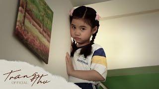 getlinkyoutube.com-KHI VẮNG MẸ | Bé Trang Thư (Official Music Video)