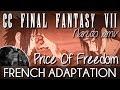♈ [French] The Price Of Freedom CCFFVII - Naruto Shippûden