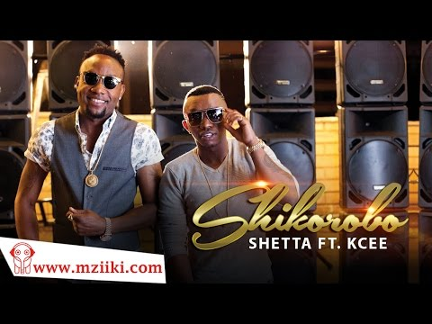 Shetta Ft Kcee | Shikorobo Video @shettatz @iam_kcee