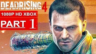 getlinkyoutube.com-DEAD RISING 4 Gameplay Walkthrough Part 1 [1080p HD Xbox One] - No Commentary (FULL GAME)