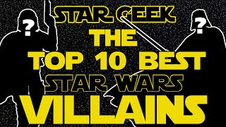 getlinkyoutube.com-Top Ten Star Wars Villains/Sith - Star Geek