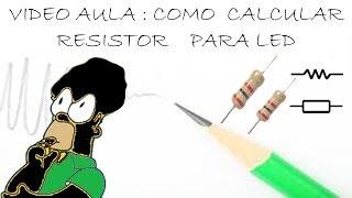 getlinkyoutube.com-Como calcular Resistor para Ligar LED (FACIL)