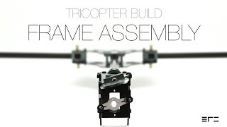 Tricopter Build - Frame Assembly - eRC