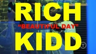 Rich Kidd - Beautiful Day (Preview)