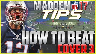 Madden NFL 17 Tips: How To Beat Cover 3!
