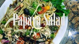 Hmong Food: Papaya Salad