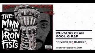 Wu-Tang Clan & Kool G Rap - Rivers Of Blood