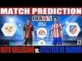 FIFA 14: Rayo Vallecano vs.  Atletico de Madrid Match Prediction Fecha #1 Liga BBVA