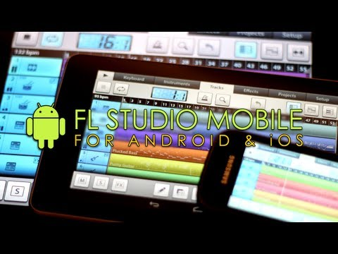 FL Studio Mobile for ANDROID and iOS
