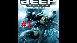 getlinkyoutube.com-Deep Black Reloaded Gameplay Walkthrough Story - Part 1 (X360/PS3/PC) [HD]