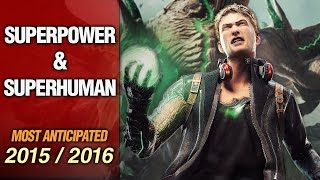 getlinkyoutube.com-Top 10 Most Anticipated Superpower & Superhuman Games in 2015 / 2016