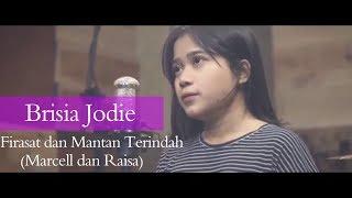 Firasat Dan Mantan Terindah    Brisia Jodie (Cover)