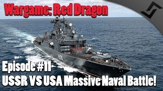 getlinkyoutube.com-Wargame: Red Dragon - Climb Mt. Narodnaya Ep.11 - USSR vs USA Massive Naval Battle!