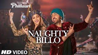 Phillauri : Naughty Billo Video Song | Anushka Sharma, Diljit Dosanjh | Shashwat Sachdev | T-Series
