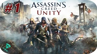 getlinkyoutube.com-Assassin's Creed Unity - Gameplay Español - Capitulo 1 - 1080pHD