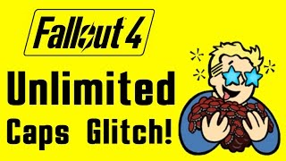 getlinkyoutube.com-Fallout 4: How to get UNLIMITED Caps Glitch WORKING (PS4, XBOX ONE, PC) Infinite Money Exploit