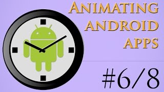 getlinkyoutube.com-6/8 - How to add an alpha animation to a button - Android App in 26 Minutes