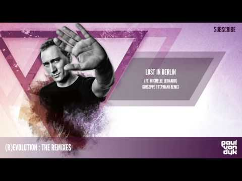 Paul van Dyk - Lost In Berlin feat. Michelle Leonard (Giuseppe Ottaviani Remix)