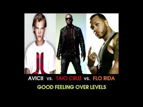 Avicii vs. Taio Cruz vs. Flo Rida - Good Feeling Over Levels (Stelmix 4' Mashup Radio Edit)