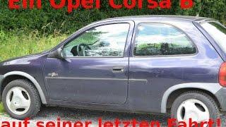 getlinkyoutube.com-Opel Corsa B auf der Fahrt zum Schrottplatz