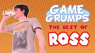 getlinkyoutube.com-Game Grumps - The Best of ROSS [REUPLOAD]