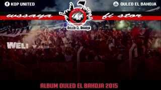 getlinkyoutube.com-ALBUM OULED EL BAHDJA 2016 | 3- WSSAYA FI STOR