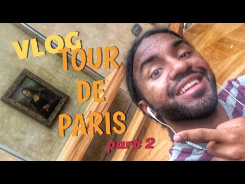 VLOG | TOUR DE PARIS ( part 2 )