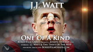 getlinkyoutube.com-J.J. Watt - One Of A Kind