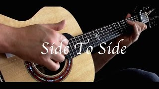 getlinkyoutube.com-Ariana Grande ft. Nicki Minaj - Side to Side - Fingerstyle Guitar