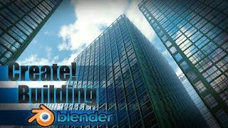 getlinkyoutube.com-Create a Large City Building - Blender Tutorial