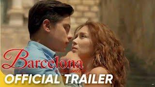 Official Trailer   'Barcelona: A Love Untold'   Kathryn Bernardo & Daniel Padilla