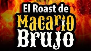 getlinkyoutube.com-El Roast de Macario Brujo